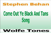 Come Out Ye Black And Tans Song