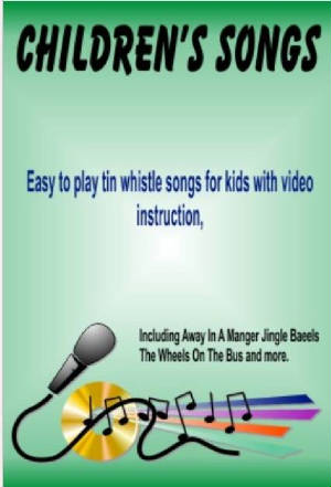 Childrens Songs On Tin Whistle