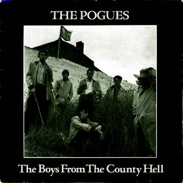 The Pogues - The Boys From The County Hell