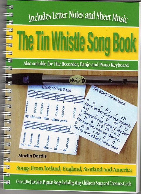 The Tin Whistle Song Book With Letter Notes